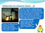 materials of a quartz clock 1