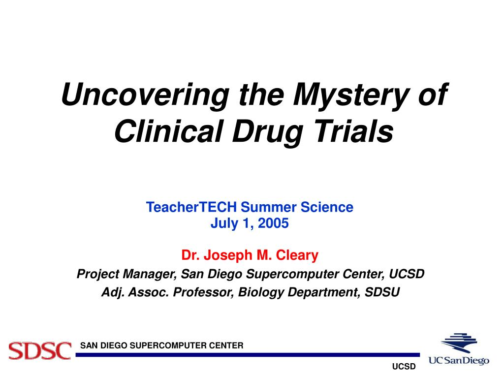 uncovering the mystery of clinical drug trials l.