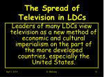 the spread of television in ldcs