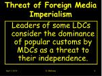 threat of foreign media imperialism