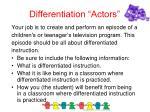 differentiation actors