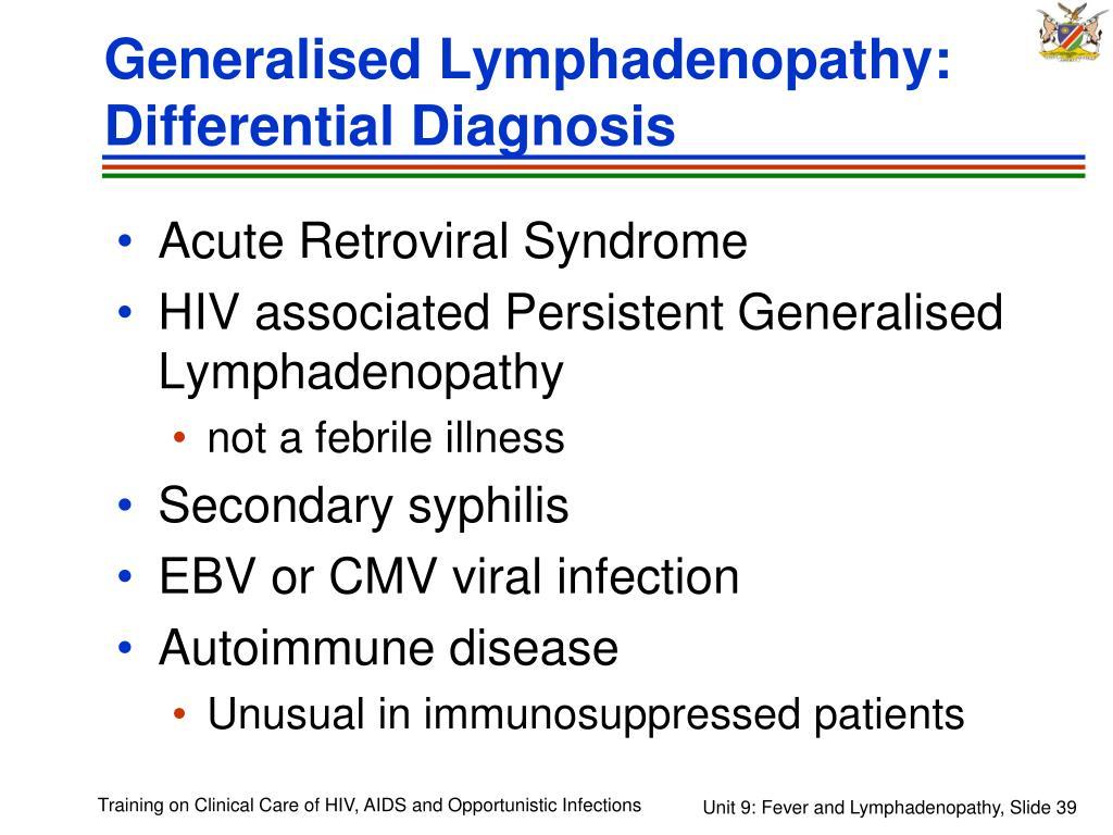 Generalised Lymphadenopathy: