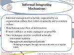 informal integrating mechanisms