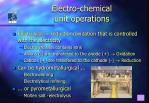 electro chemical unit operations