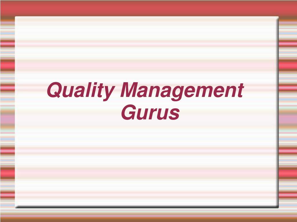 quality management gurus l.