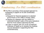 fundraising for pau coordination