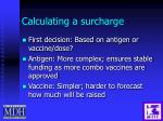 calculating a surcharge