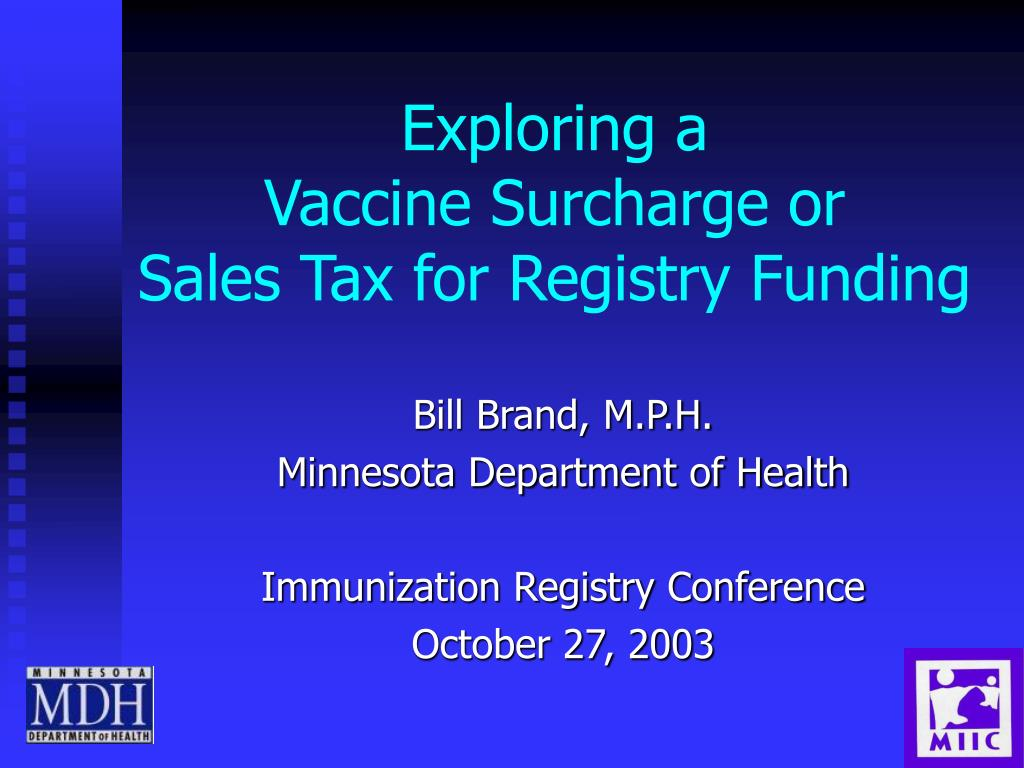 exploring a vaccine surcharge or sales tax for registry funding l.