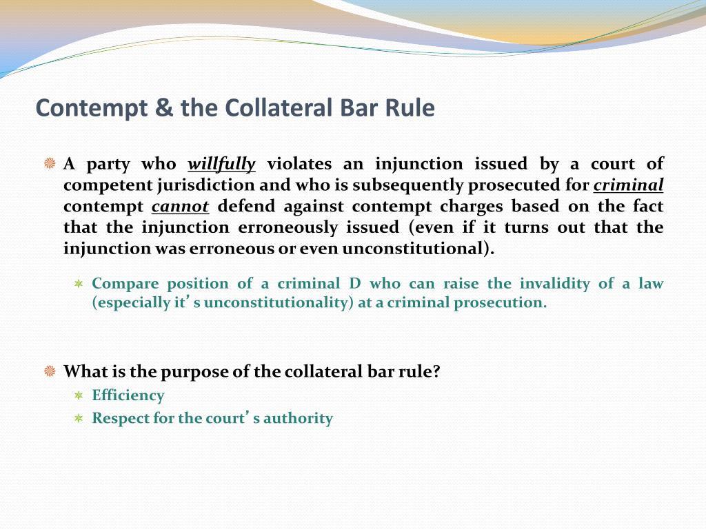 contempt the collateral bar rule l.