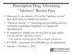 prescription drug advertising advisory review fees