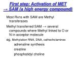 first step activation of met sam a high energy compound