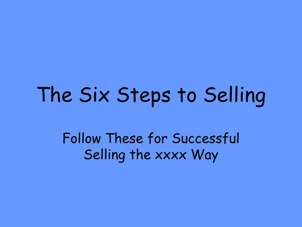 the six steps to selling l.