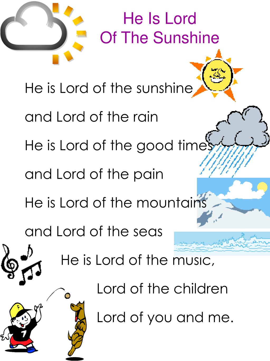 he is lord of the sunshine l.