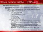 harlem summer initiative off premise