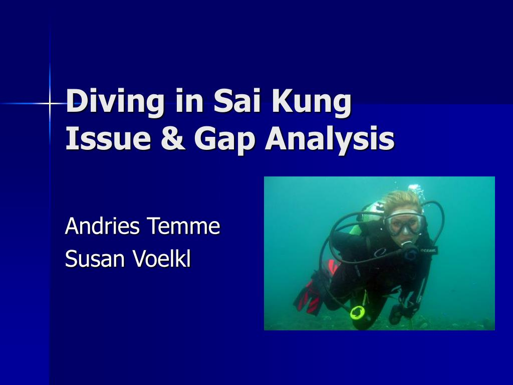 diving in sai kung issue gap analysis l.