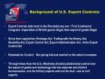 background of u s export controls