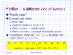 median a different kind of average