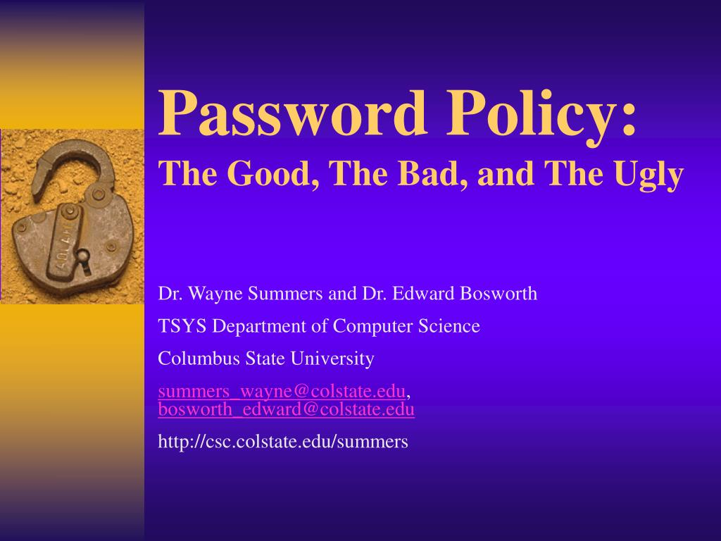 password policy the good the bad and the ugly l.