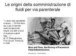 le origini della somministrazione di fluidi per via parenterale