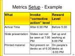 metrics setup example