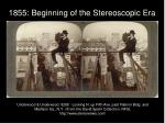 1855 beginning of the stereoscopic era25