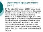 superconducting magnet motors cont d