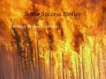 some success stories61