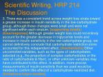 scientific writing hrp 214 the discussion89