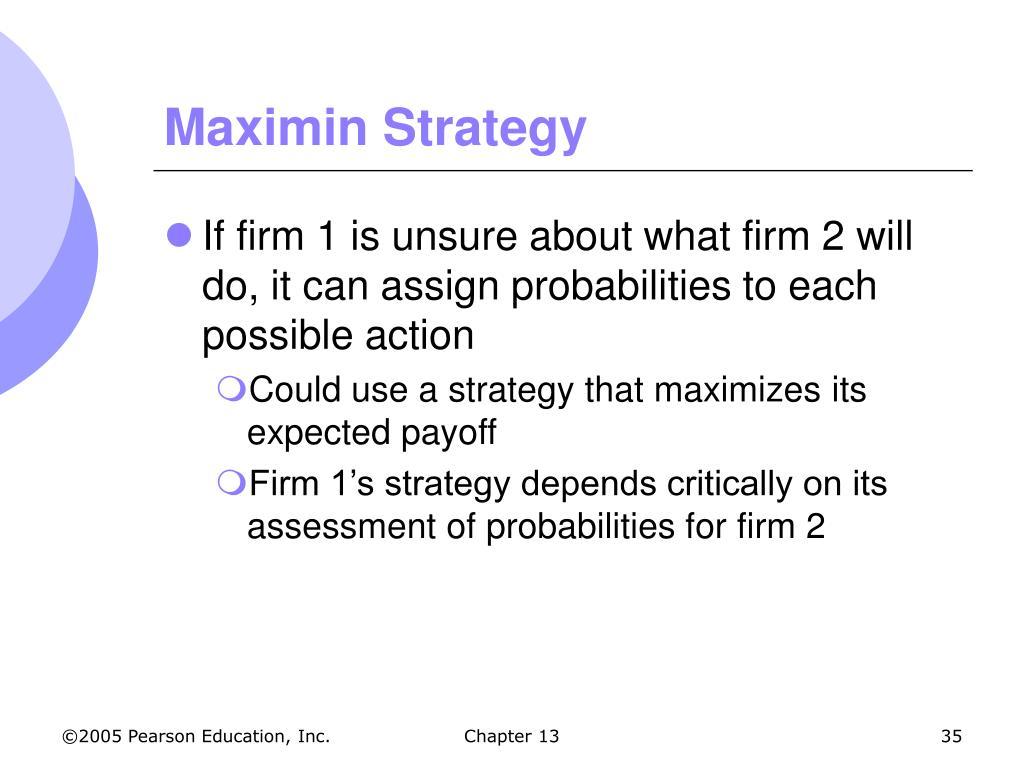 Maximin Strategy
