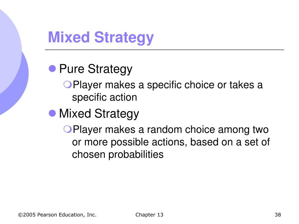 Mixed Strategy