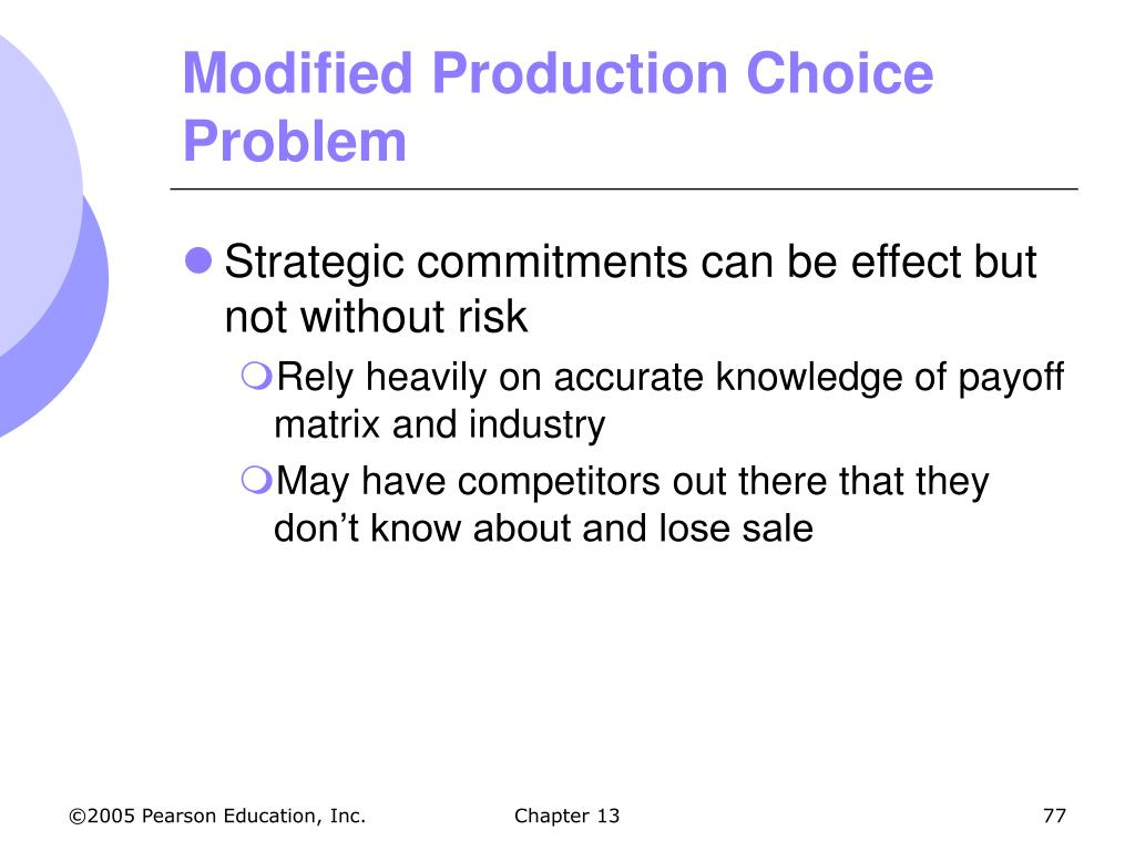 Modified Production Choice Problem