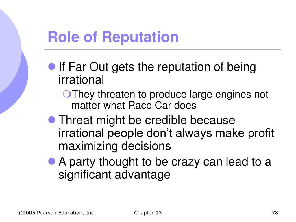 Role of Reputation