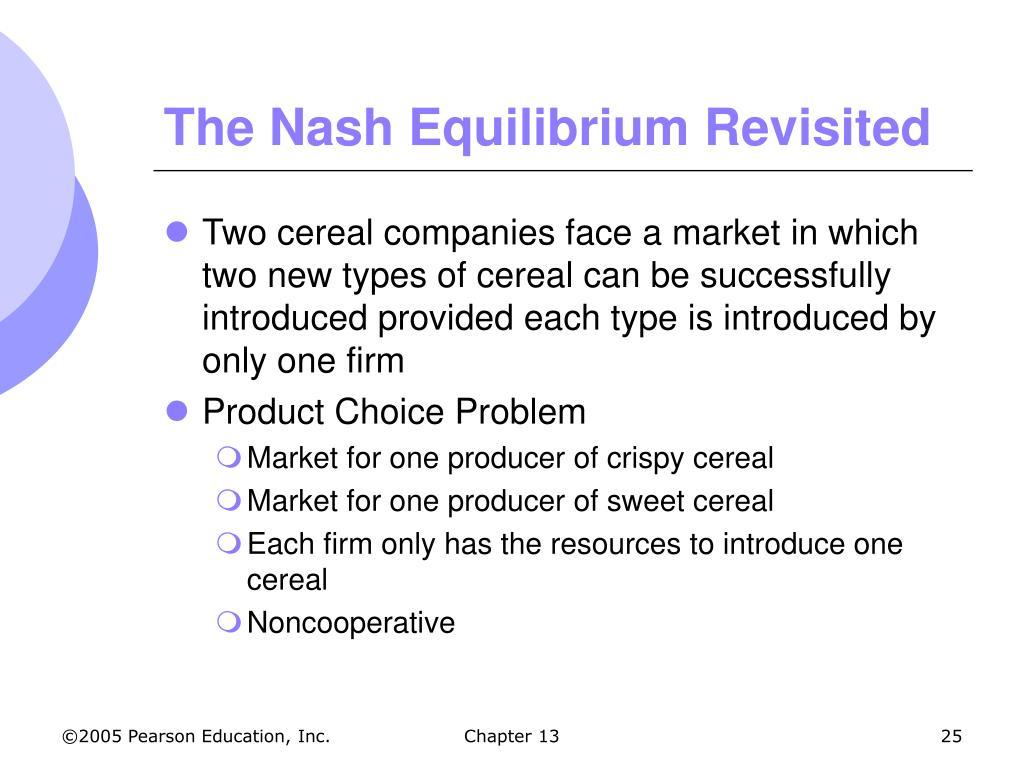 The Nash Equilibrium Revisited