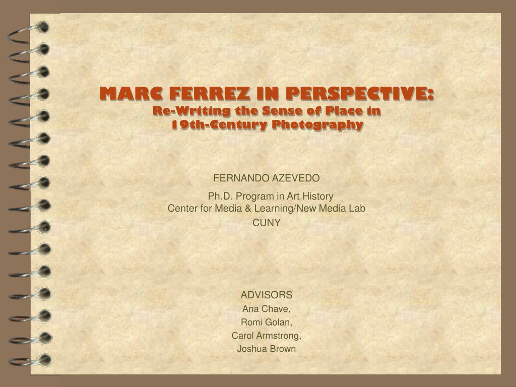 marc ferrez in perspective re writing the sense of place in 19th century photography l.