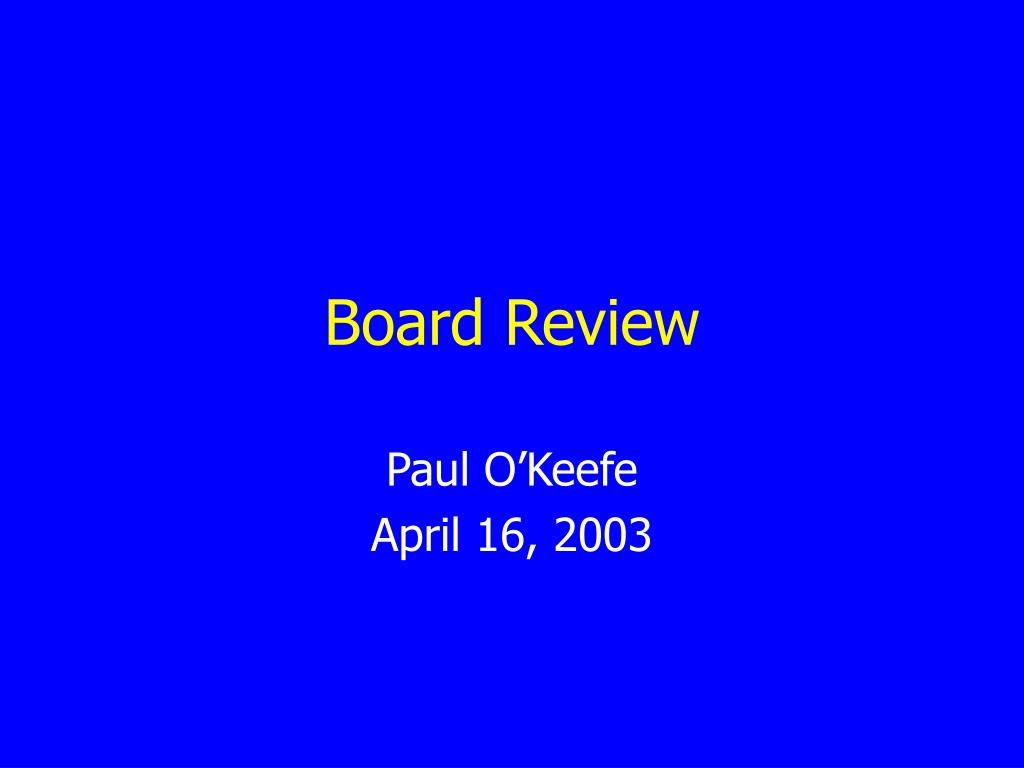 board review l.