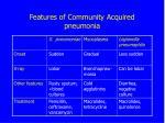 features of community acquired pneumonia