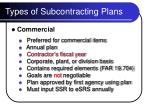 types of subcontracting plans6