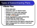 types of subcontracting plans7