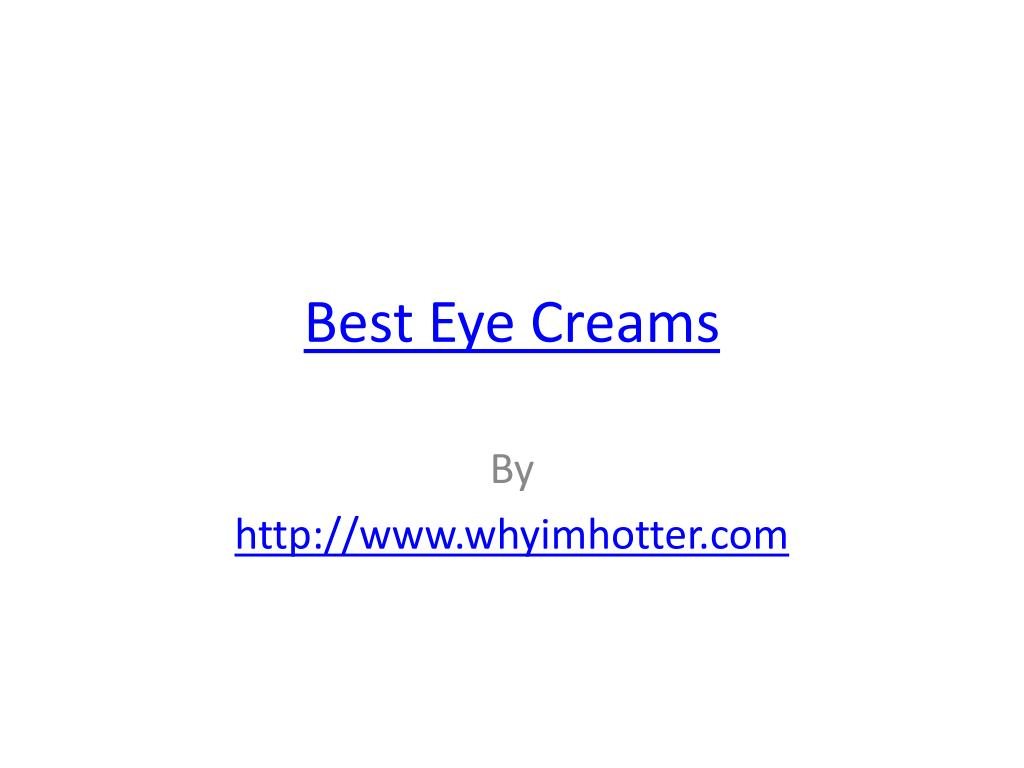 best eye creams l.
