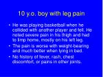 10 y o boy with leg pain3