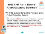 1995 far part 1 rewrite antibureaucracy statement