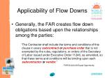 applicability of flow downs