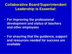collaborative board superintendent leadership is essential3