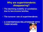 why are superintendents disappearing5