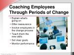 coaching employees through periods of change