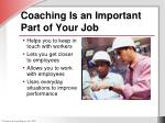 coaching is an important part of your job
