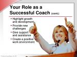 your role as a successful coach cont