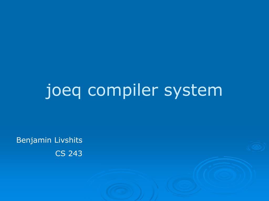 joeq compiler system l.