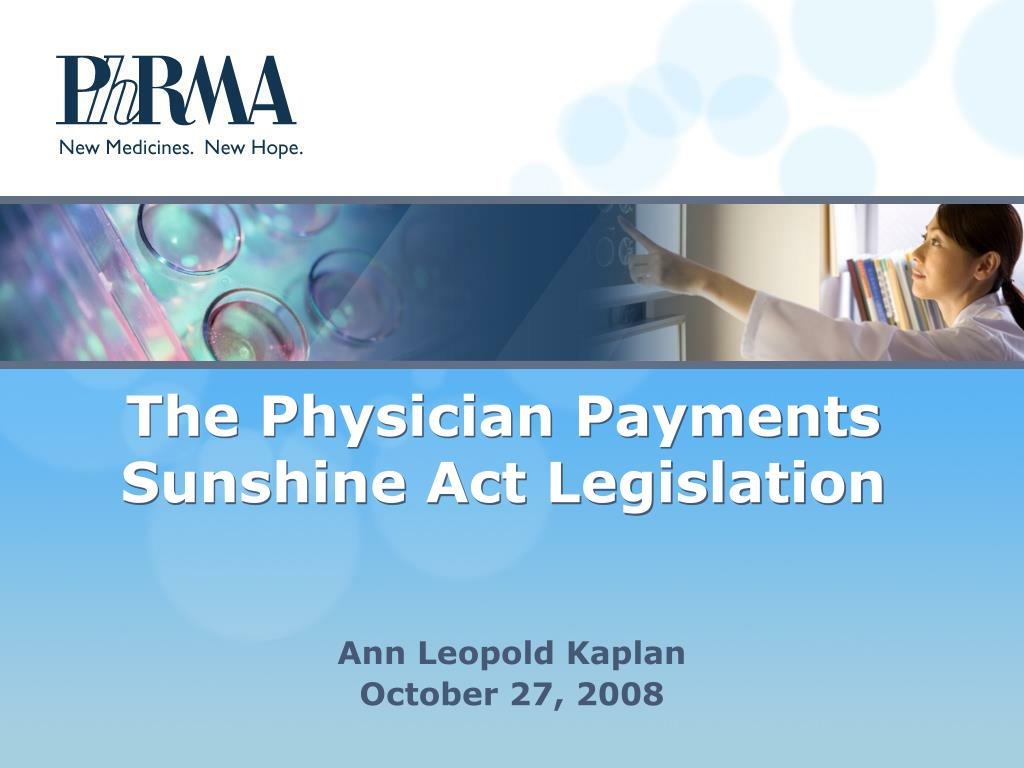the physician payments sunshine act legislation l.