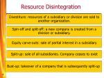 resource disintegration